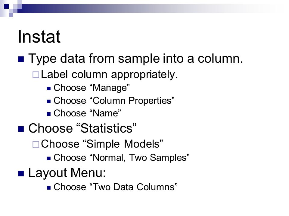 Instat Type data from sample into a column. Label column appropriately.