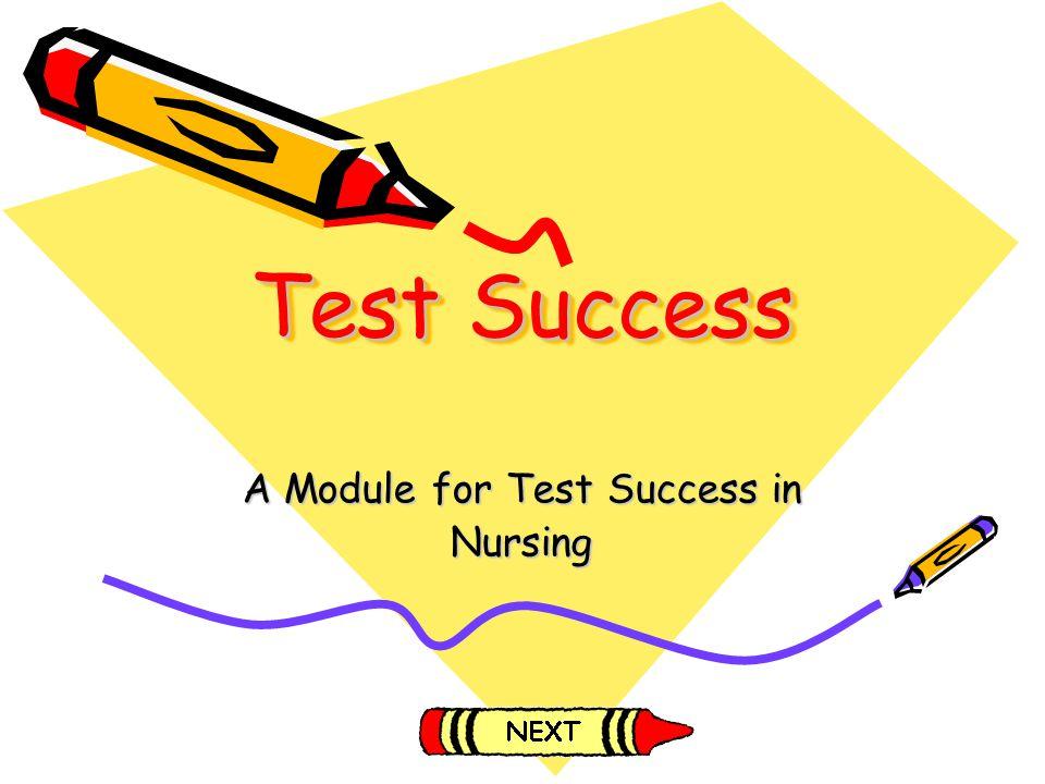 Test Success A Module for Test Success in Nursing