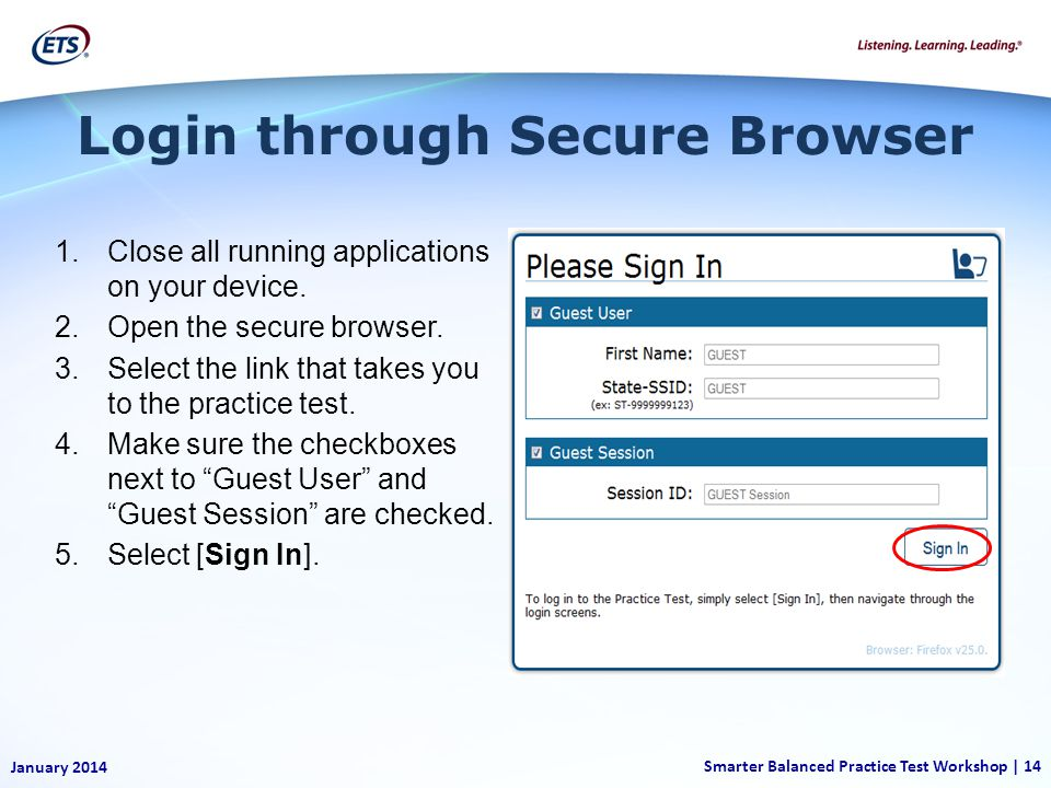 1.Close all running applications on your device. 2.Open the secure browser.