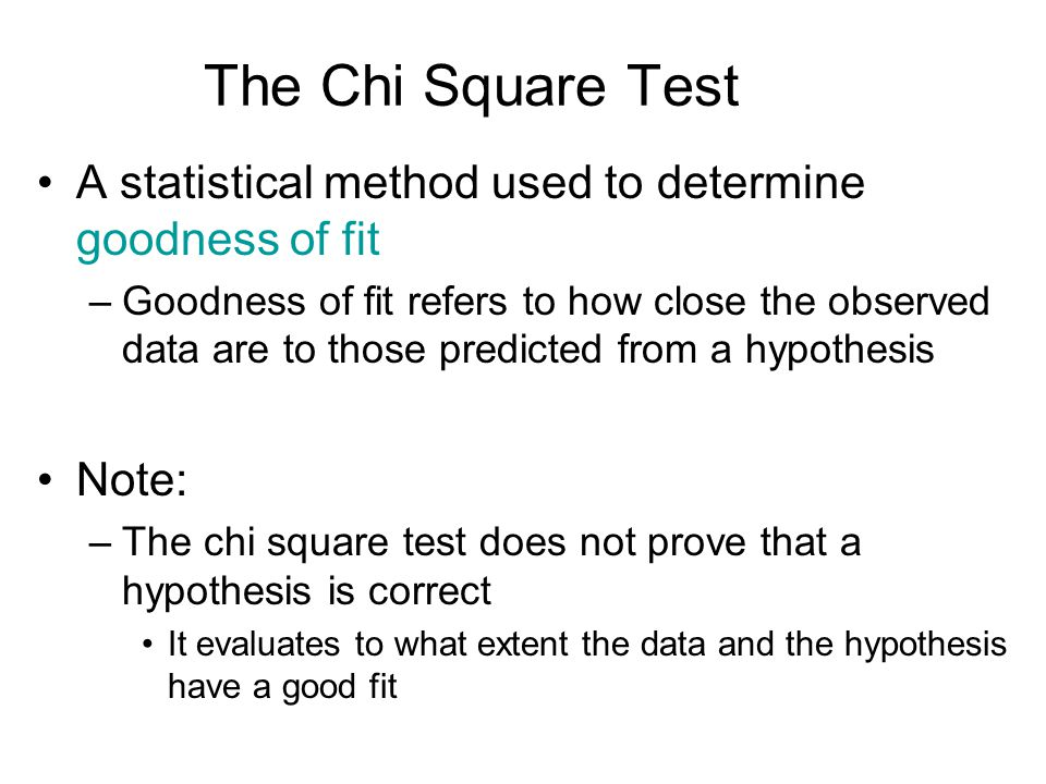 The Chi Square Test (we will cover this in lab; the following slides will be useful to review after that lab) The general formula is (O – E) 2 E where –O = observed data in each category –E = observed data in each category based on the experimenters hypothesis – = Sum of the calculations for each category