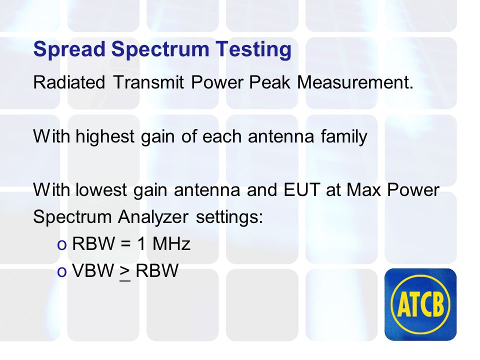 Spread Spectrum Testing Radiated Transmit Power Peak Measurement.