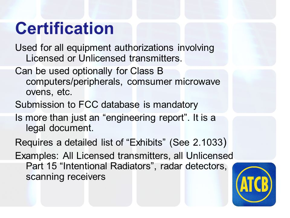 Essential Part 15 Transmitter Requirements 15.203 Antenna Requirements 15.204 External amplifier restrictions 15.205 Restricted Bands 15.207 Conducted Requirements 15.209 Radiated Requirements
