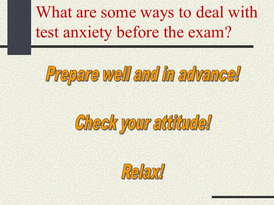 What are some ways to deal with test anxiety before the exam?