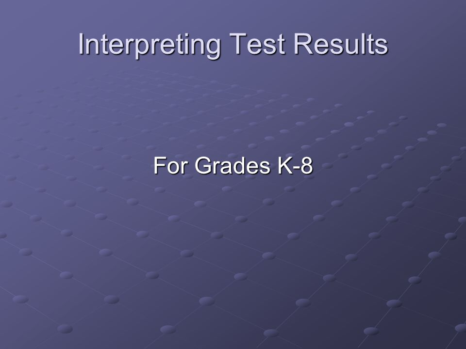 What tests will my child take.