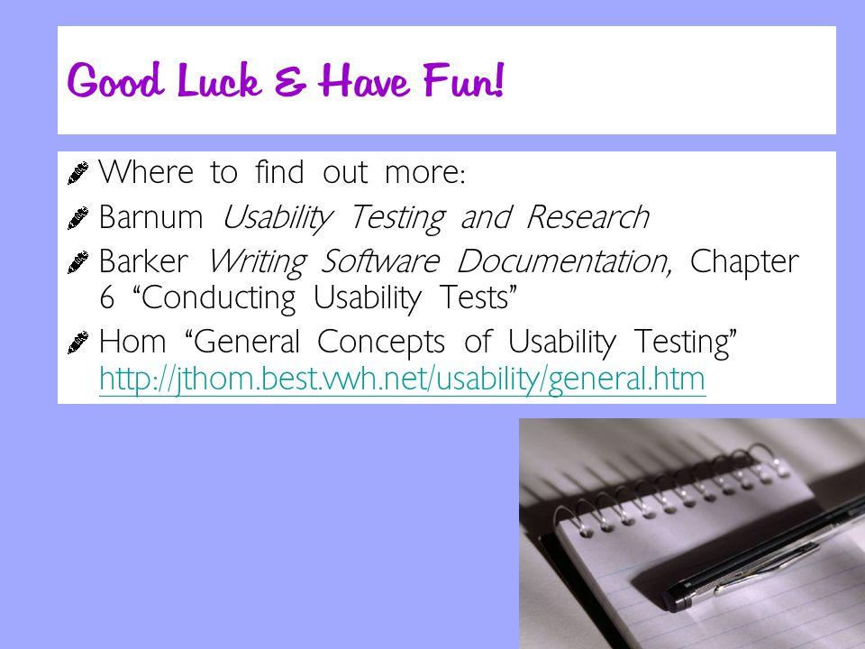 Good Luck & Have Fun.
