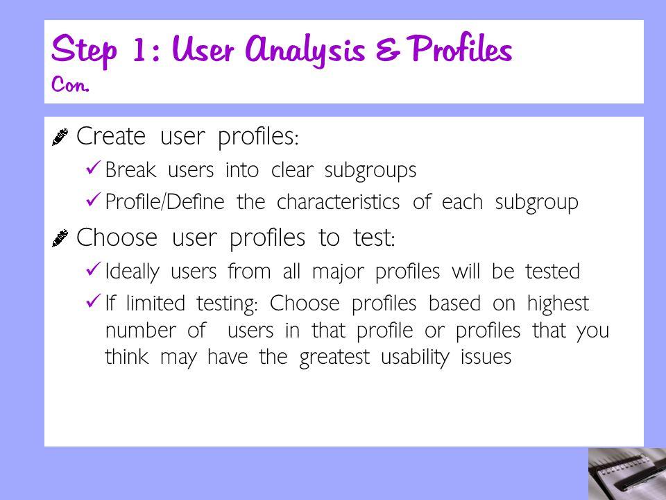 Step 1: User Analysis & Profiles Con.