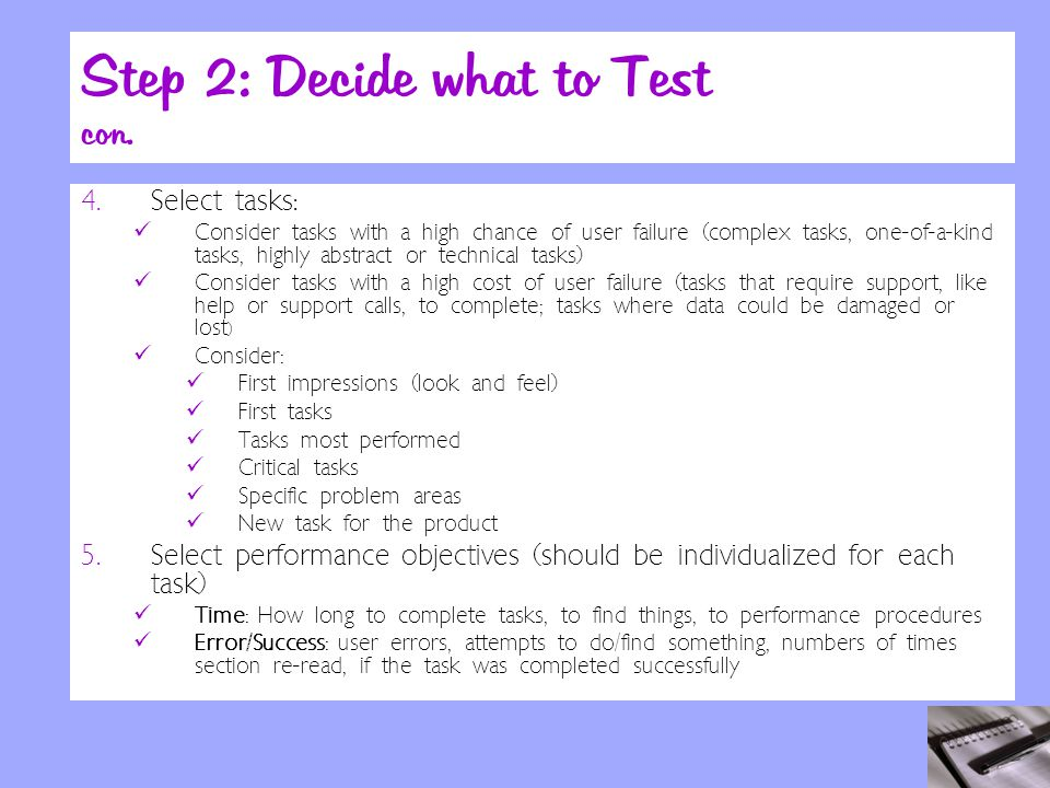 Step 2: Decide what to Test con. 4.