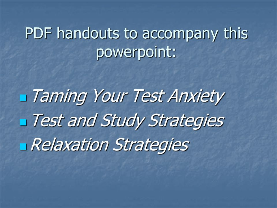 Test-Taking Strategies Take a long deep breath, and focus on the TEST.