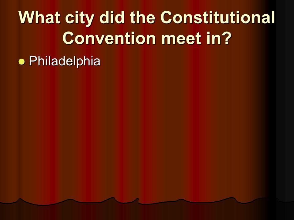 Who presided (led) over the convention? George Washington George Washington