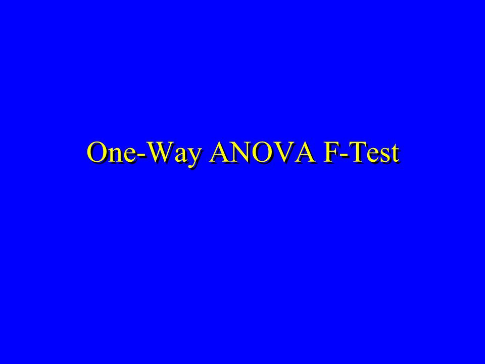 One-Way ANOVA F-Test