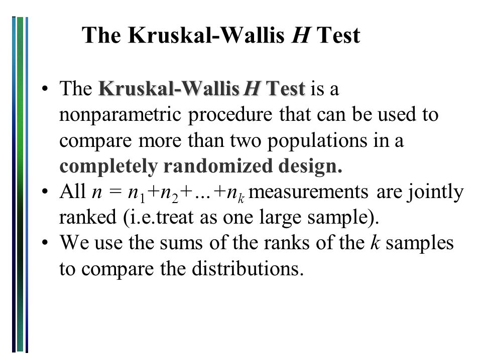 Rank the total measurements in all k samples from 1 to n.