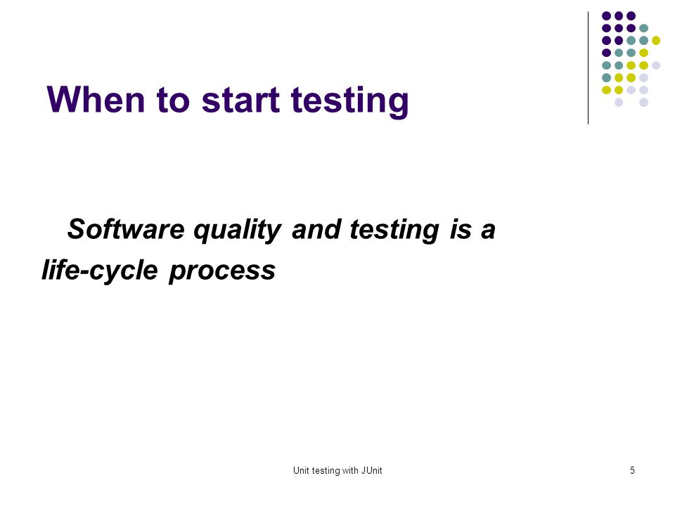 Unit testing with JUnit4 What should be tested .