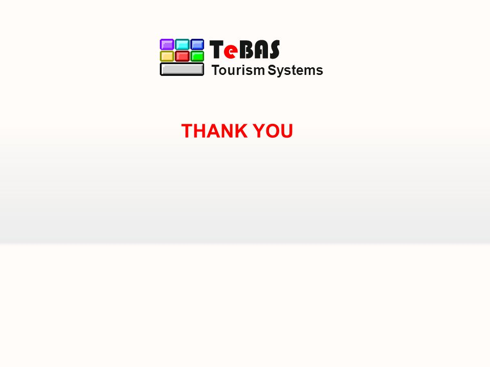 Tourism Systems TeBAS THANK YOU