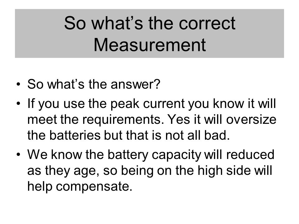 So whats the correct Measurement So whats the answer.