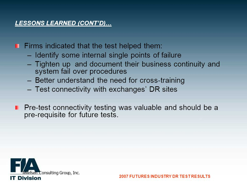 CG Consultants to the Financial Services Industry 2007 FUTURES INDUSTRY DR TEST RESULTS Tellefsen Consulting Group, Inc.