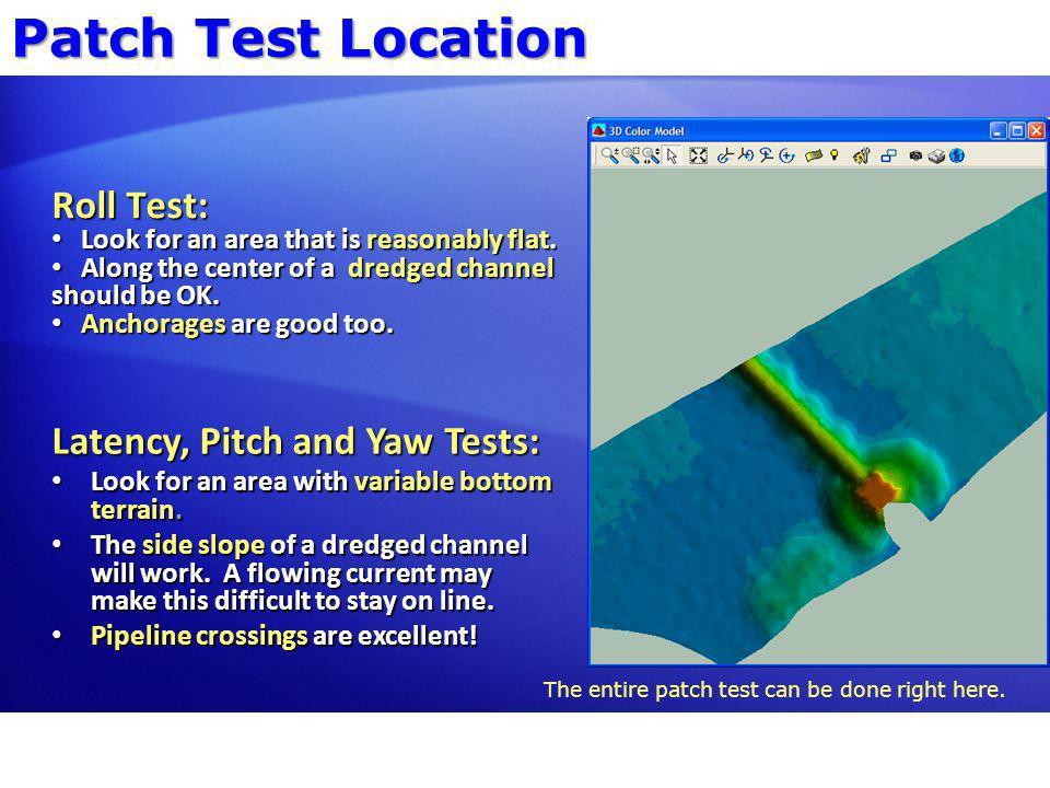 Survey Lines – Single Head Roll Test: Line A-B.Reciprocal lines, flat bottom, survey speed.