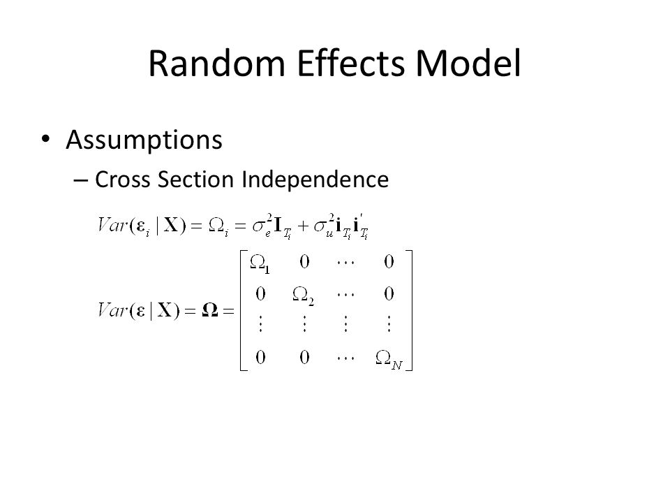 Random Effects Model Assumptions – Cross Section Independence