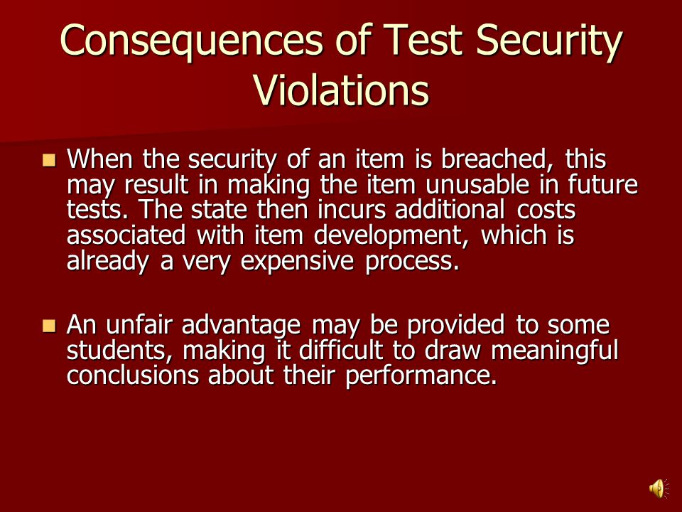 Process for Handling Test Security Violations INITIAL REPORT ALLEGING A SPECIFIC VIOLATION A test security violation is reported and received by the Department from any individual or school or district alleging that a specific breach in test security has occurred in an individual district or testing site.