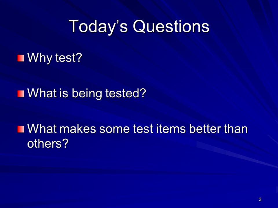 4 Why Test?