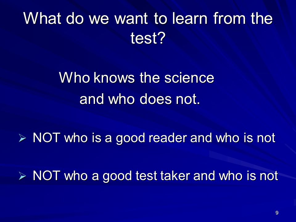 30 Better According to the directions for administering the test, which of these should a teacher do if a student asks for help on the test.