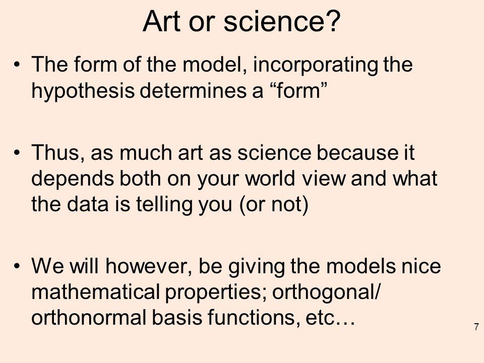 Art or science.