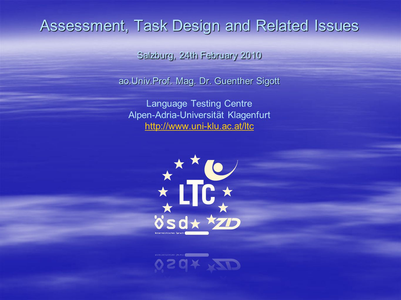 Assessment, Task Design and Related Issues Salzburg, 24th February 2010 ao.Univ.Prof.