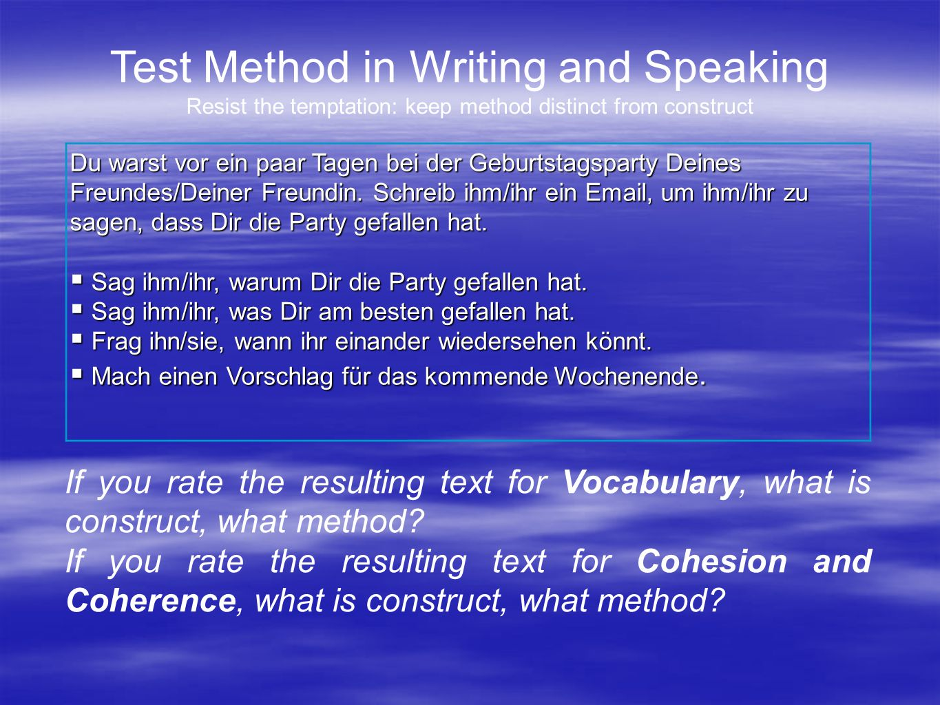 If you rate the resulting text for Vocabulary, what is construct, what method.