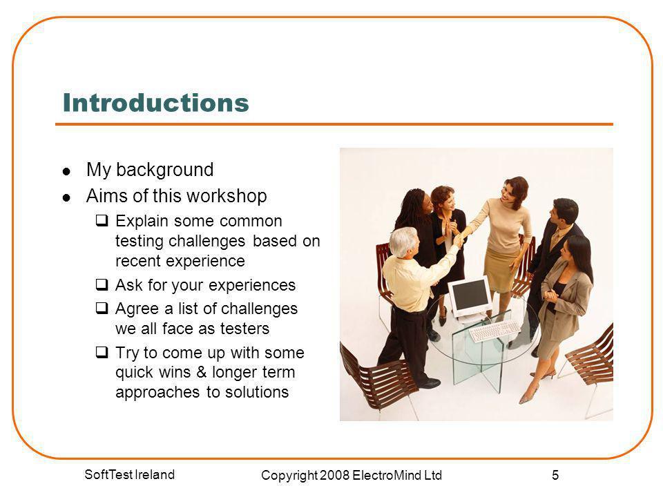SoftTest Ireland Copyright 2008 ElectroMind Ltd 36 Total evaluation score