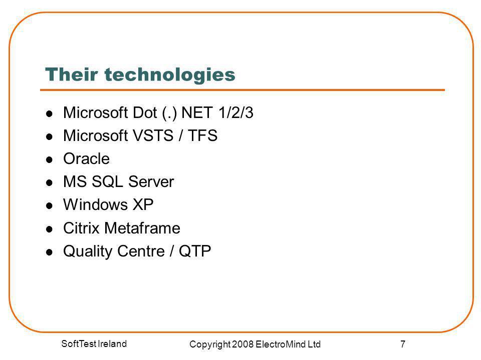 SoftTest Ireland Copyright 2008 ElectroMind Ltd 28 Comparison across applications