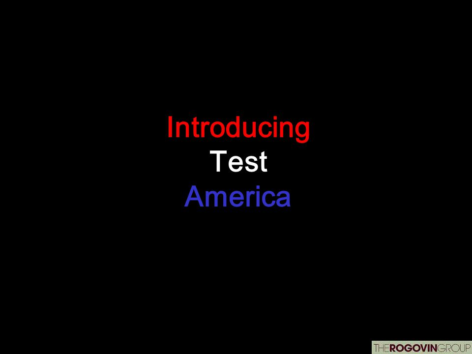 Introducing Test America