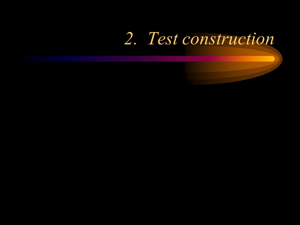 Production of testing materials Testing materials that are user friendly will be more accepted.