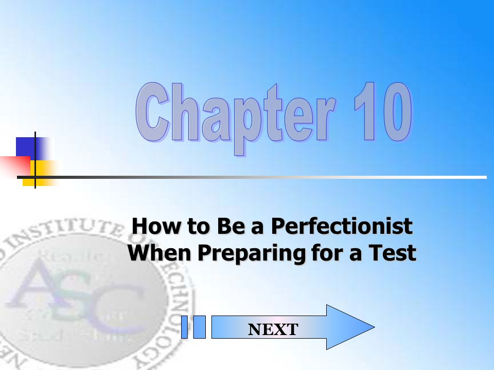 How to Be a Perfectionist When Preparing for a Test NEXT