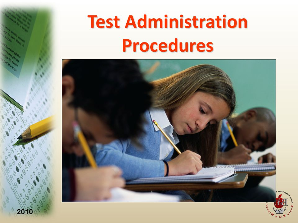 2010 Test Administration Procedures