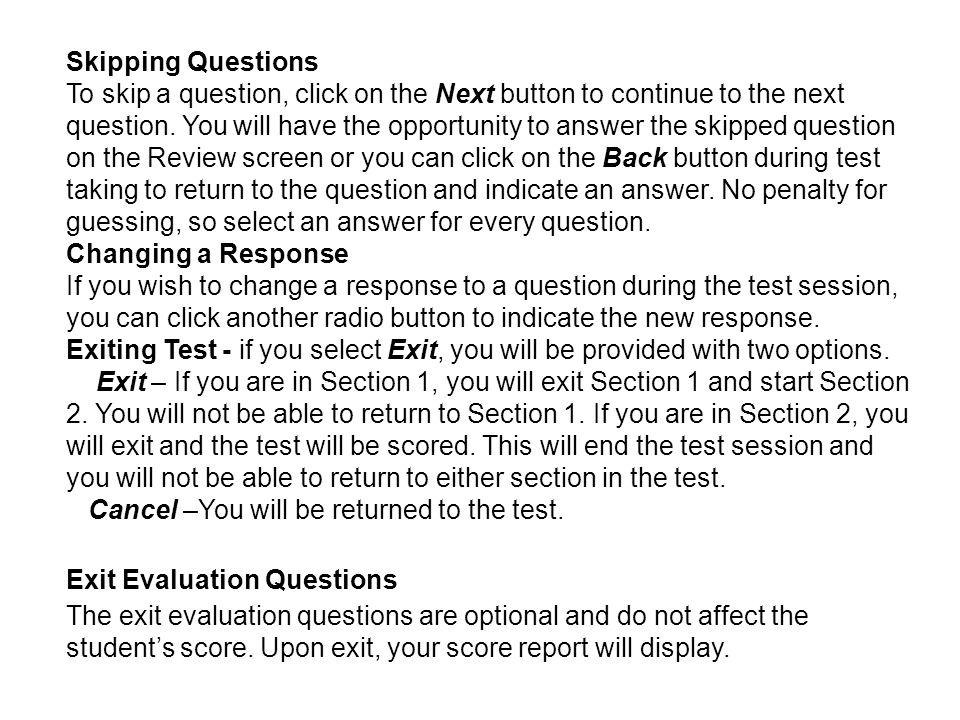Test Strategy Treat each question in one of three ways: –You can answer it fairly quickly -- do so.