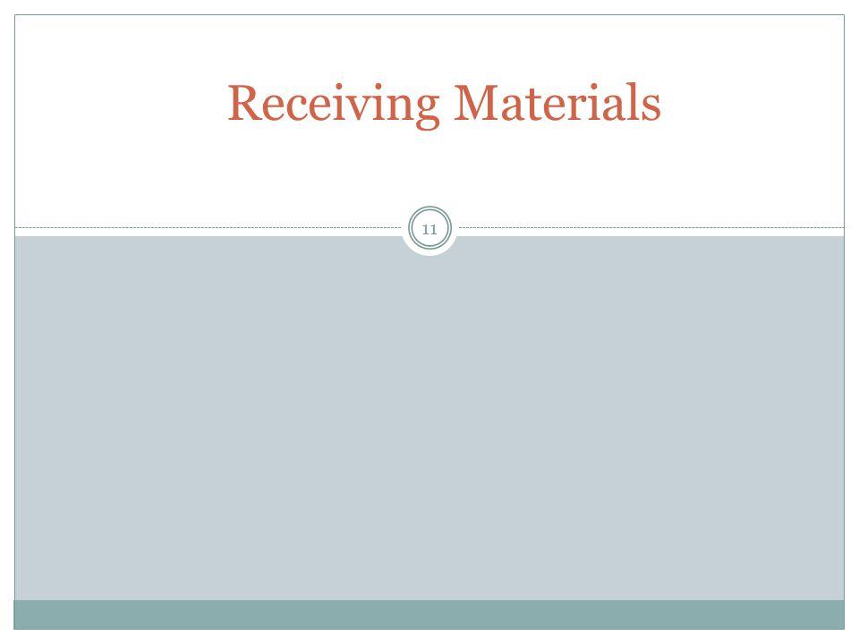 11 Receiving Materials
