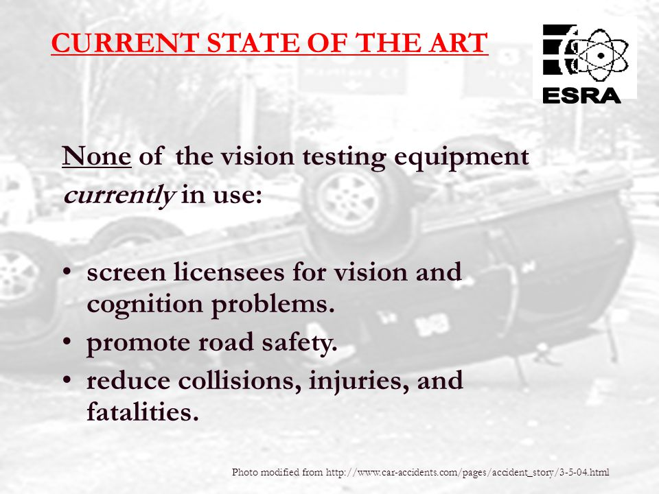 9 1.Collect and analyze collision data. 2.Survey all motor vehicle directors. 3.Present design of an experimental automated test system. 4.Highlight t