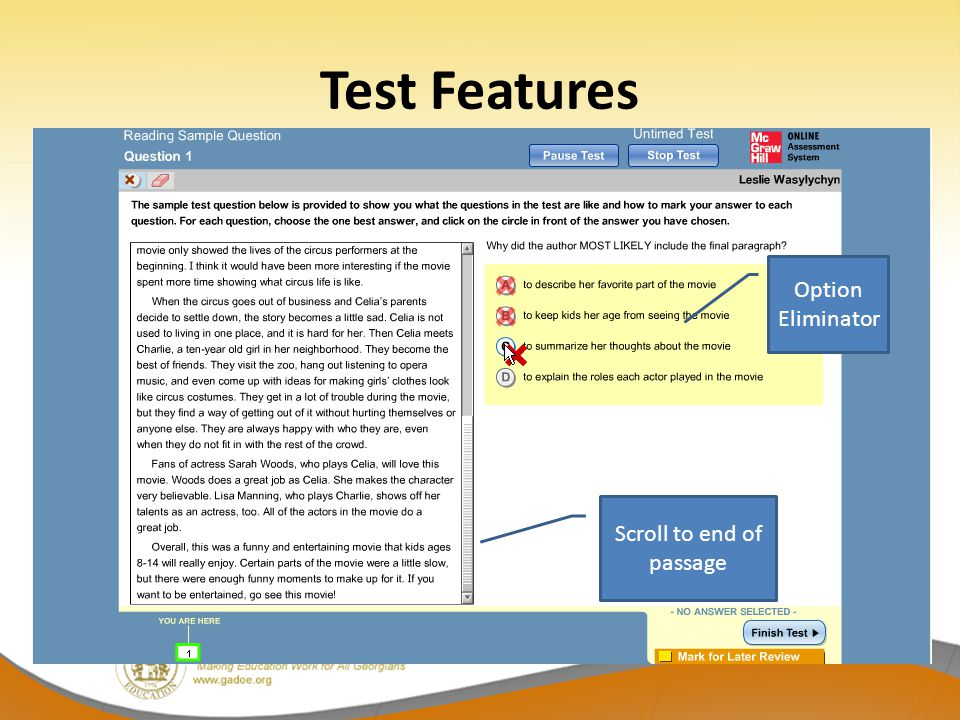 Test Features Option Eliminator Scroll to end of passage