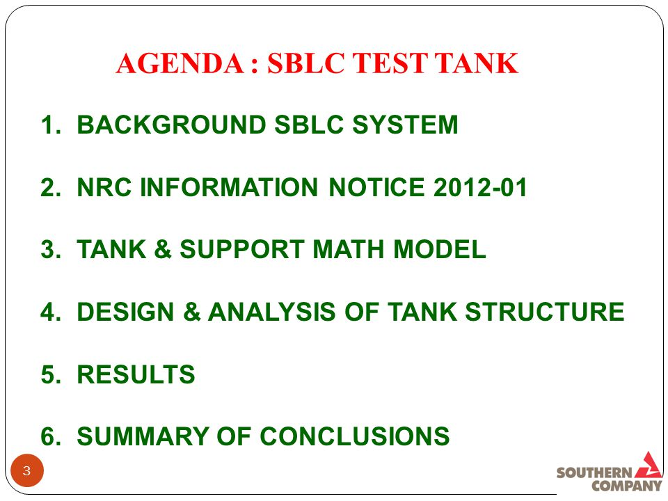 AGENDA : SBLC TEST TANK 1. BACKGROUND SBLC SYSTEM 2.