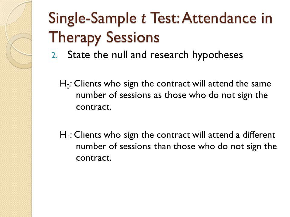 Single-Sample t Test: Attendance in Therapy Sessions 3.