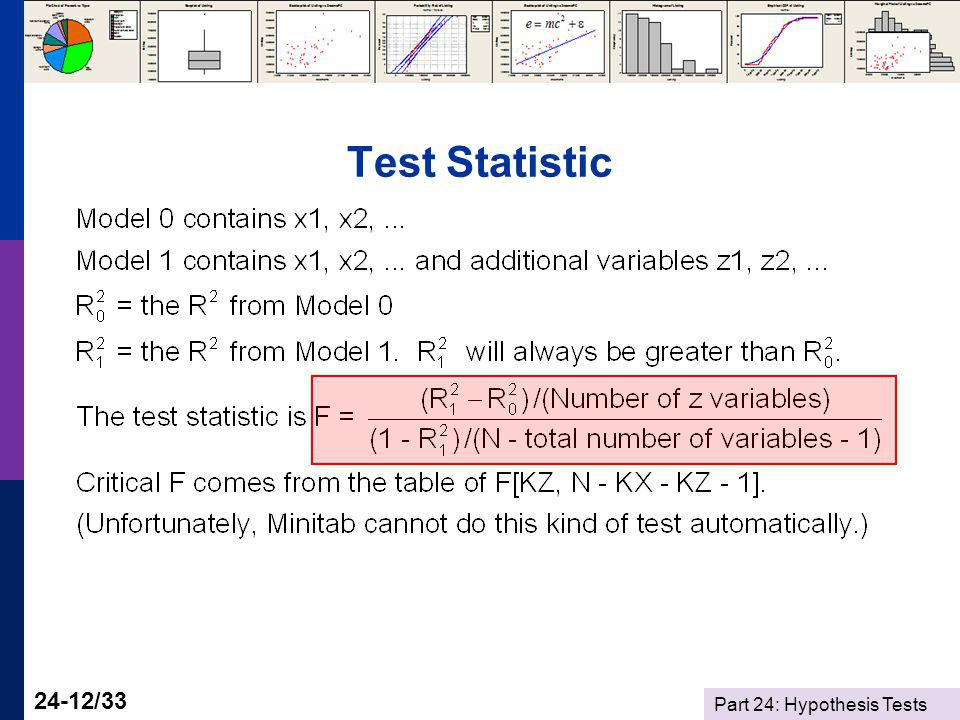 Part 24: Hypothesis Tests 24-12/33 Test Statistic