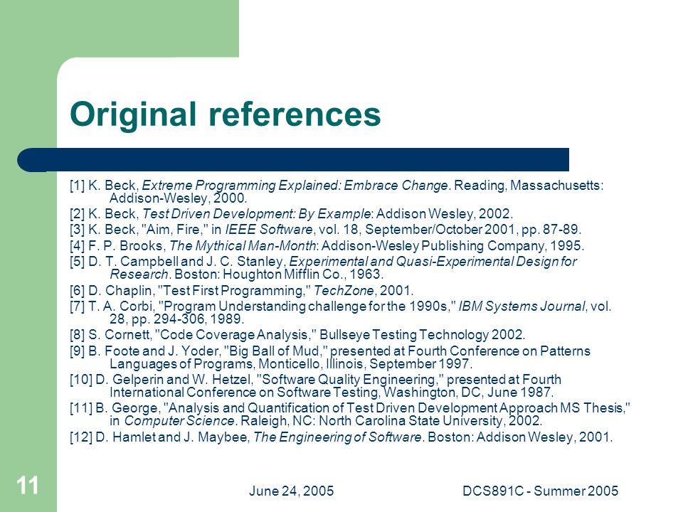 June 24, 2005DCS891C - Summer 2005 11 Original references [1] K.