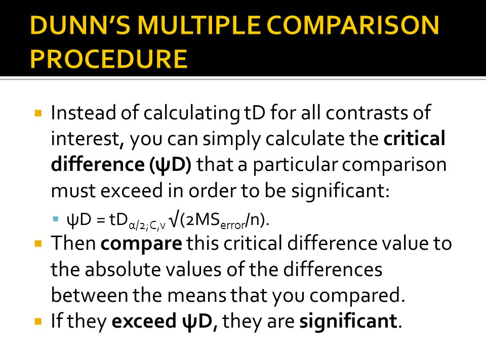 Instead of calculating tD for all contrasts of interest, you can simply calculate the critical difference (ψD) that a particular comparison must excee