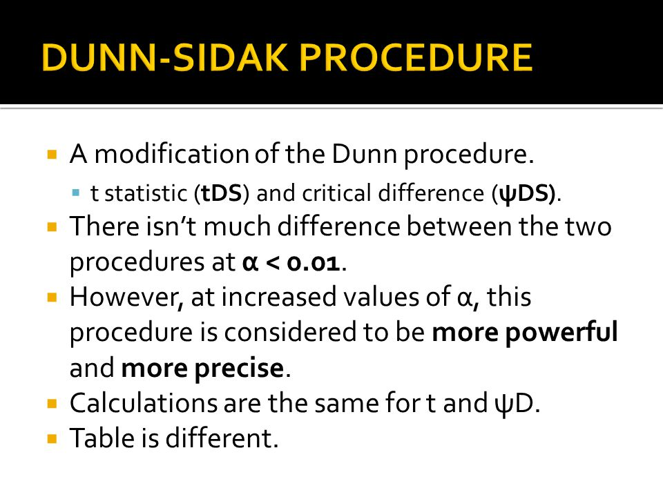 A modification of the Dunn procedure. t statistic (tDS) and critical difference (ψDS). There isnt much difference between the two procedures at α < 0.