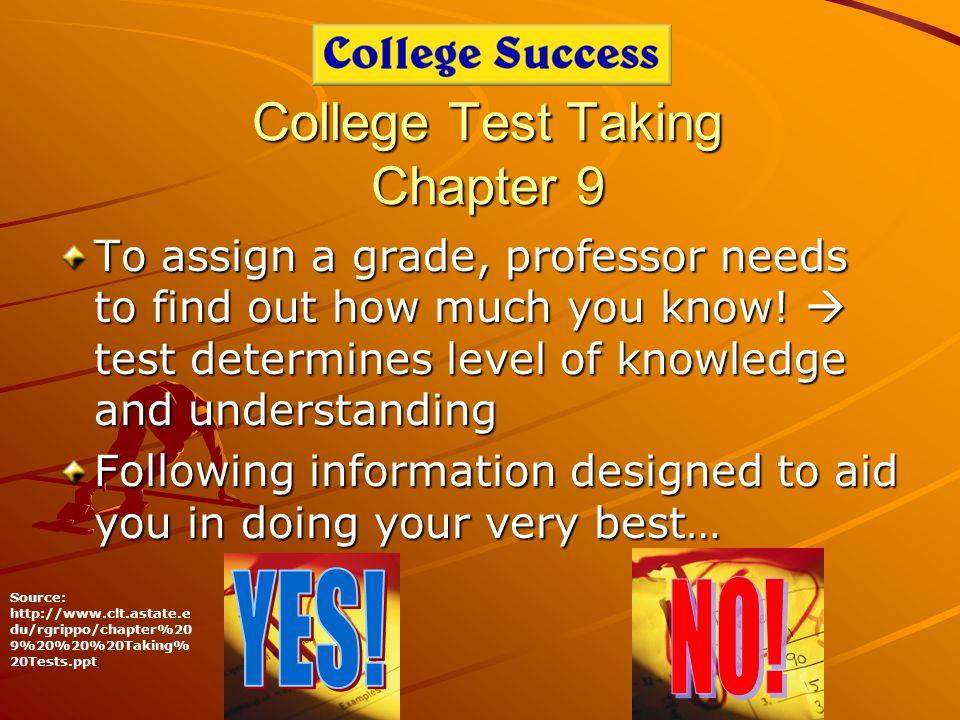 True-False Strategies Read the question carefully.