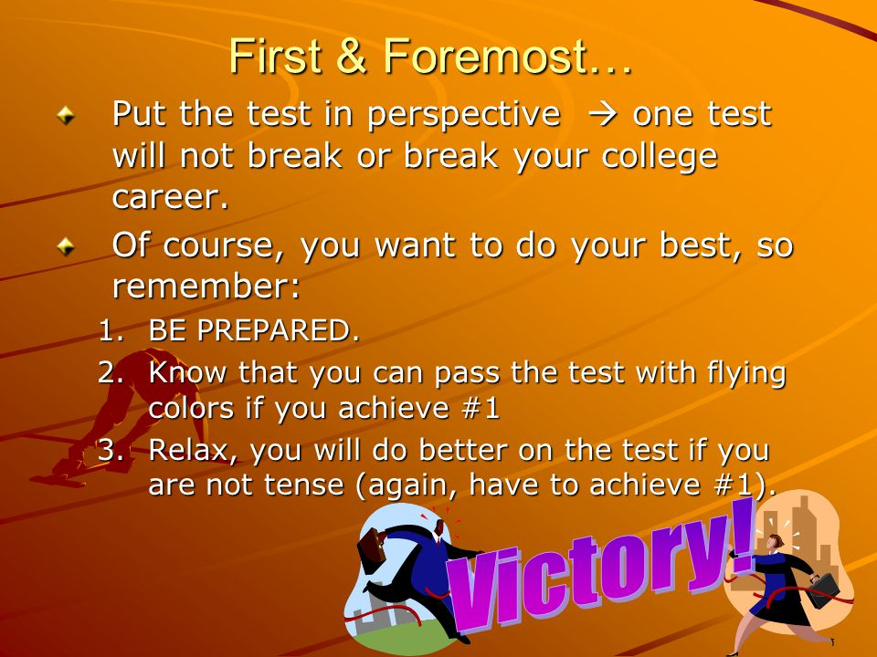 Planning Your Approach to Taking A Test Prepare physically for the exam.