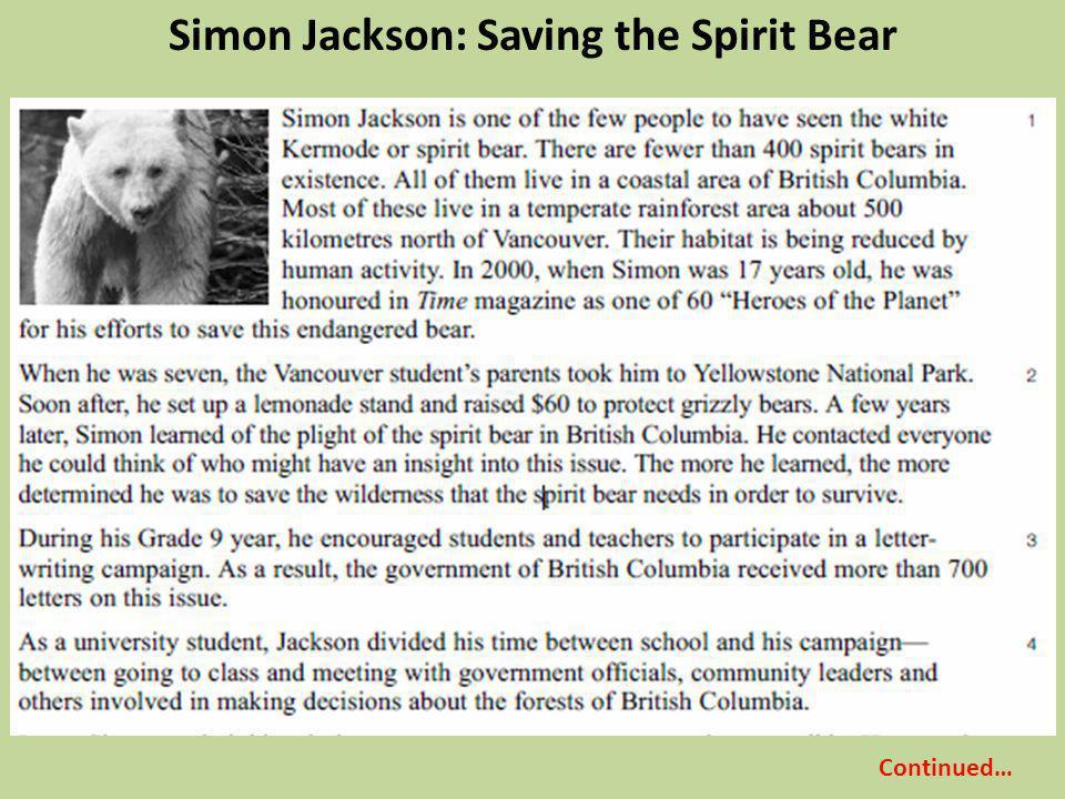 Simon Jackson: Saving the Spirit Bear Continued…