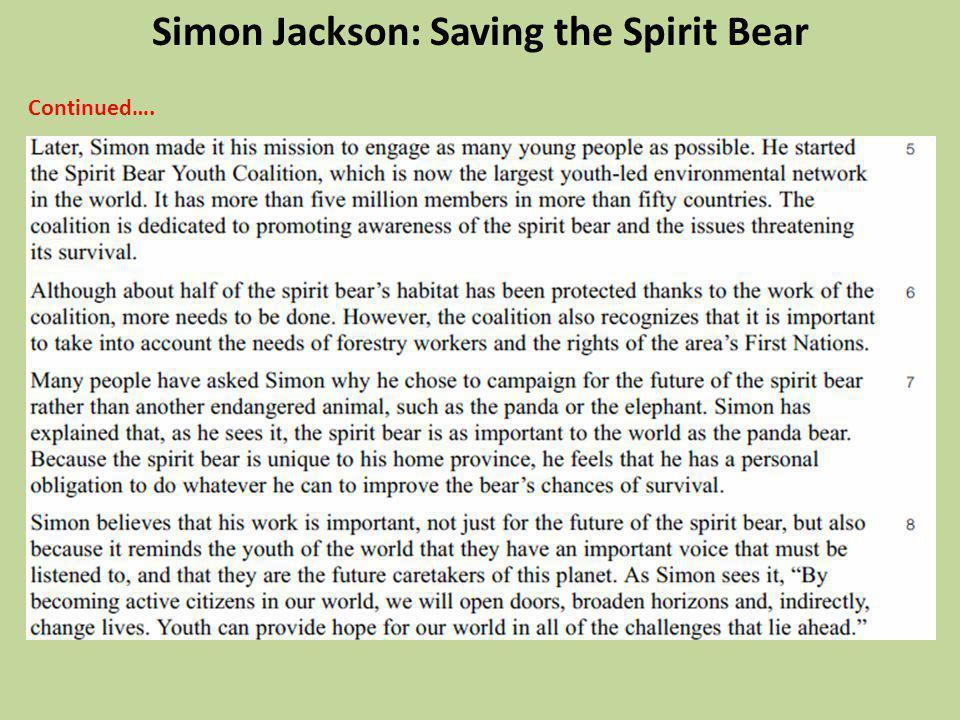 Continued…. Simon Jackson: Saving the Spirit Bear