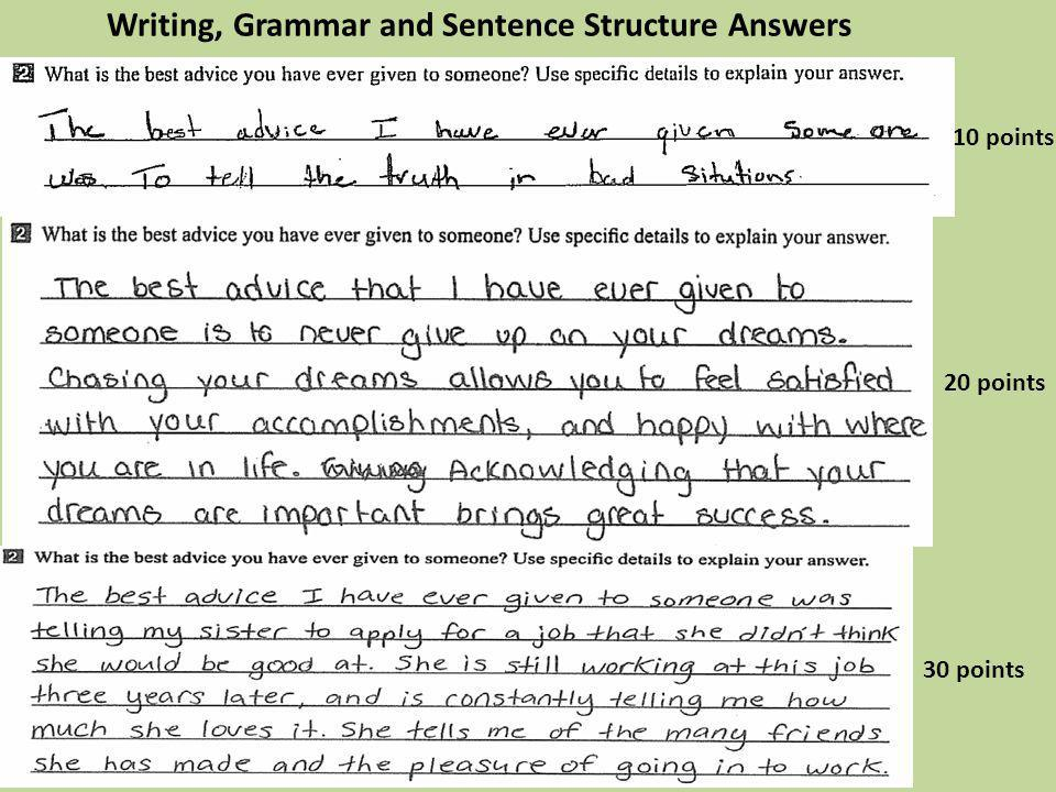 10 points 20 points 30 points Writing, Grammar and Sentence Structure Answers