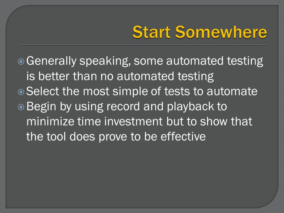 Will set the environment to the proper state to start a test This state is defined for each AUT and test team Can be simple to very complex Determined by defining a known state that all tests can reliably execute and get consistent results