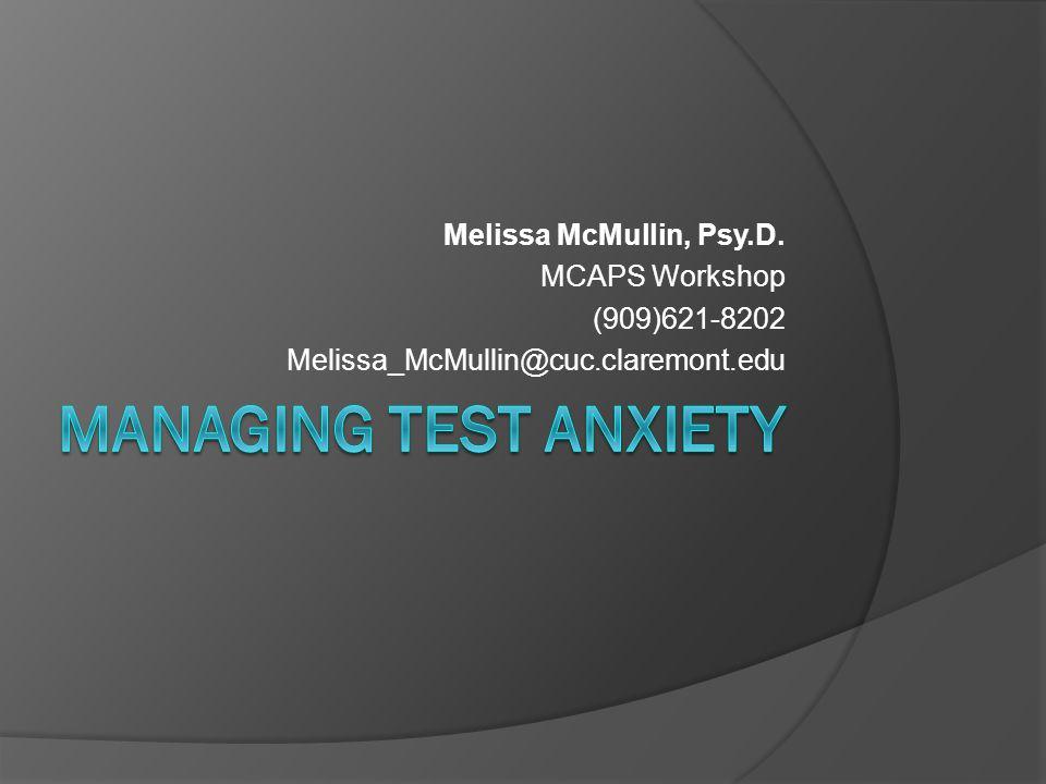 Melissa McMullin, Psy.D. MCAPS Workshop (909)621-8202 Melissa_McMullin@cuc.claremont.edu